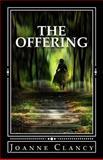 The Offering, Joanne Clancy, 1493642189