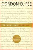 To What End Exegesis? : Essays Textual, Exegetical and Theological, Fee, Gordon D., 1573832189