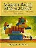 Market-Based Management, Best, Roger J., 013008218X