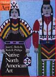 Native North American Art, Janet Catherine Berlo and Ruth B. Phillips, 0192842188
