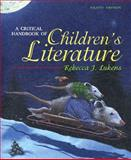 A Critical Handbook of Children's Literature, Lukens, Rebecca J., 0205492185