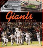 Giants Past and Present, Dan Fost, 0760342180