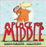 A Place for Middle, Angela McAllister and Nick Maland, 0340882182