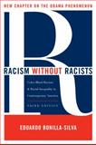 Racism Without Racists 3rd Edition