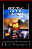 Survival of the Prepared, L. Wesseln, 1466442182