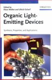 Organic Light Emitting Devices : Synthesis, Properties and Applications, , 3527312188