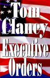 Executive Orders, Tom Clancy, 0399142185