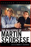The Philosophy of Martin Scorsese, , 0813192188