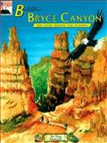 B Is for Bryce Canyon, Biff Baird and Judy Rosen, 0887142184
