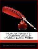 Richardi Bentleii et Doctorum Virorum Epistolæ, Richard Bentley and Joannes Georgius Graevius, 1142152189