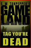 Tag, You're Dead, Saul Tanpepper, 1481042181