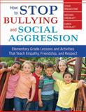 How to Stop Bullying and Social Aggression, Steve Breakstone and Michael Dreiblatt, 1620872188