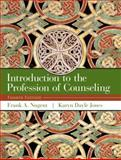 Introduction to the Profession of Counseling, Nugent, Frank A. and Jones, Karyn Dayle, 0130982180