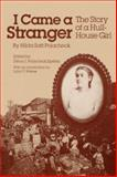 I Came a Stranger : The Story of a Hull-House Girl, Polacheck, Hilda S., 0252062183