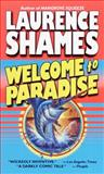 Welcome to Paradise, Laurence Shames, 0345432185