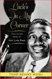 Luck's in My Corner, Todd Bryant Weeks, 0415962188