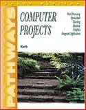 Pathways : Computer Projects, Korb, 0538722185