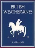 British Weathervanes, Iwona Blazwick, John Slyce, Candy Stobbs, 0692002189