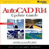 AutoCAD R14 Update Guide, Knowledge Works International, Inc. Staff, 0766802183