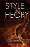 Style in Theory : Between Literature and Philosophy, , 1441122184