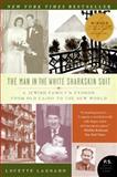 The Man in the White Sharkskin Suit, Lucette M. Lagnado and Lucette Lagnado, 006082218X