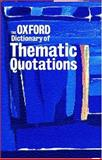 The Oxford Dictionary of Thematic Quotations, , 0198602189