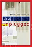 Statistics Unplugged, Caldwell, Sally, 0495602183