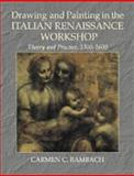Drawing and Painting in the Italian Renaissance Workshop : Theory and Practice, 1300-1600, Bambach, Carmen C., 0521402182