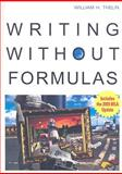 Writing Without Formulas, Thelin, William H., 0618382186