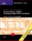 MCSE Guide to Microsoft Exchange 2000 Server Administration : Test # 70-224, Porter, Shawn and Benjamin, Evan, 0619062185