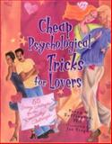 Cheap Psychological Tricks for Lovers, Perry W. Buffington, 1561452181