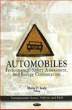 Automobiles : Performance, Safety Assessment, and Energy Consumption, Kody, Matin F., 1616682183