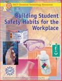 Building Student Safety Habits for the Workplace, Sarquis, Mickey, 1883822181