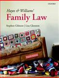 Hayes and Williams' Family Law, Gilmore, Stephen and Glennon, Lisa, 0199682186