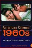 American Cinema of The 1960s : Themes and Variations, , 0813542189