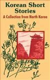 Korean Short Stories, Hui Gum Pyon, 1410102181