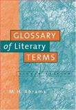 A Glossary of Literary Terms, Abrams, M. H. and Harpham, Geoffrey G., 1413002188