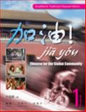Jia You! : Chinese for the Global Community, Volume 1 (with Audio CDs) (Simplified and Traditional Character Edition), Xu, Jialu and Chen, Fu, 1428262180