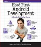 Head First Android Development, Griffiths, Dawn and Griffiths, David, 1449362184