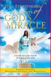 Eye to Eyewitnesses and Accounts of God's Miracle, Princella Jackson, 1469162180
