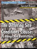 The Differing Site Conditions Clause : Its Range and Restrictions - Print, , 1630122181