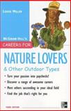 Careers for Nature Lovers and Other Outdoor Types, Miller, Louise, 0071482180