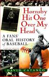 Hornsby Hit One over My Head, David Cataneo, 0156002183