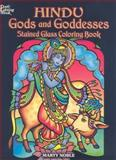 Hindu Gods and Goddesses Stained Glass Coloring Book, Marty Noble, 0486462188