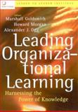 Leading Organizational Learning : Harnessing the Power of Knowledge, Leader to Leader Institute Staff, 0787972185