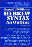 Hebrew Syntax : An Outline, Williams, R. J., 0802022189