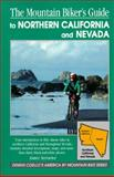 The Mountain Biker's Guide to Northern California - Nevada, Aimee Serrurier, 1560442182