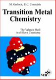 Transition Metal Chemistry : The Valence Shell in d-Block Chemistry, Gerloch, Malcolm and Constable, Edwin C., 3527292187