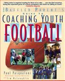 Coaching Youth Football, Paul Pasqualoni and Nomad Communications Staff, 0071372199