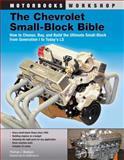 The Chevrolet Small-Block Bible, Thomas J. Madigan and Vic Edelbrock, 0760342199